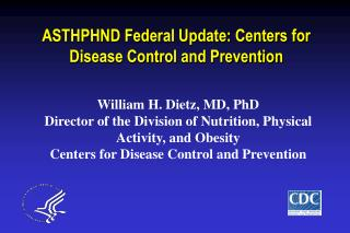 ASTHPHND Federal Update: Centers for Disease Control and Prevention