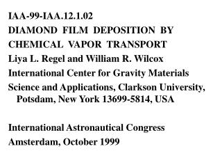 IAA-99-IAA.12.1.02 DIAMOND  FILM  DEPOSITION  BY CHEMICAL  VAPOR  TRANSPORT
