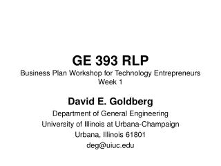 GE 393 RLP Business Plan Workshop for Technology Entrepreneurs Week 1