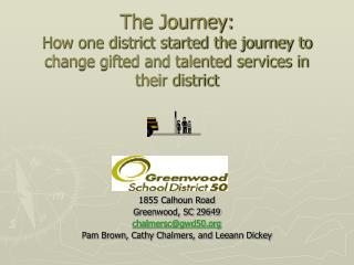 1855 Calhoun Road  Greenwood, SC 29649 chalmersc@gwd50.org