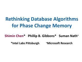 Rethinking Database Algorithms for Phase Change Memory