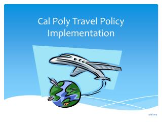 Cal Poly Travel Policy Implementation