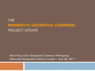 The Minnesota Geospatial Commons Project Update