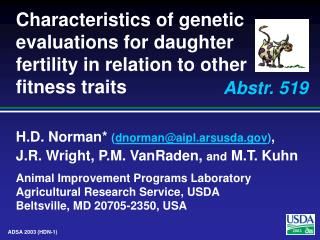 Characteristics of genetic evaluations for daughter fertility in relation to other fitness traits