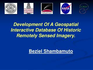 Development Of A Geospatial Interactive Database Of Historic Remotely Sensed Imagery.