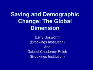 Saving and Demographic Change: The Global Dimension