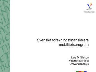 Svenska forskningsfinansi�rers mobilitetsprogram
