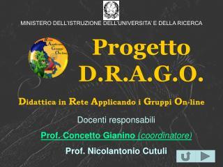 Progetto  D.R.A.G.O.