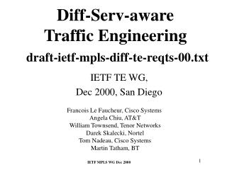 Diff-Serv-aware  Traffic Engineering draft-ietf-mpls-diff-te-reqts-00.txt
