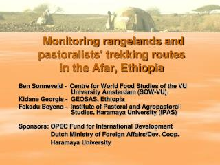 Monitoring rangelands and pastoralists' trekking routes  in the Afar, Ethiopia