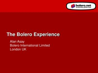The Bolero Experience