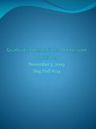 Graduate International Admission Workshop