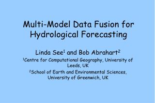 Multi-Model Data Fusion for Hydrological Forecasting