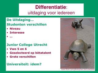 Differentiatie :  uitdaging voor iedereen