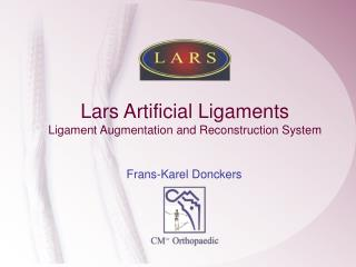 Lars Artificial Ligaments Ligament Augmentation and ...