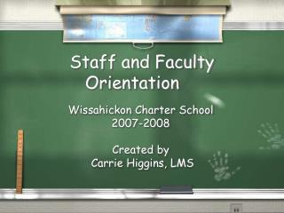 Staff and Faculty Orientation