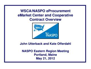 WSCA/NASPO eProcurement  eMarket Center and Cooperative Contract Overview