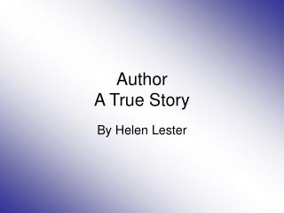 Author  A True Story