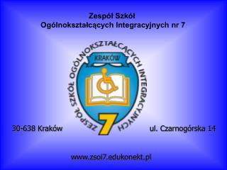Zespół Szkół  Ogólnokształcących Integracyjnych nr 7
