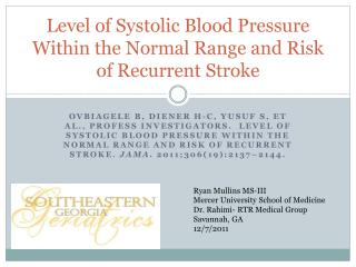 Level of Systolic Blood Pressure Within the Normal Range and Risk of Recurrent Stroke