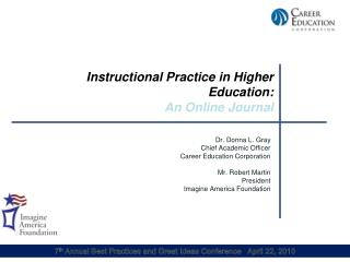 Instructional Practice in Higher Education:  An Online Journal