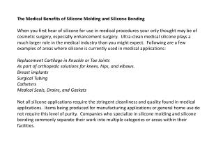 The Medical Benefits of Silicone Molding and Silicone Bondin
