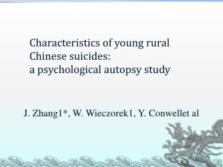 Characteristics of young rural Chinese suicides: a psychological autopsy study