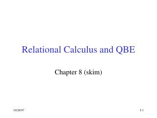 Relational Calculus and QBE