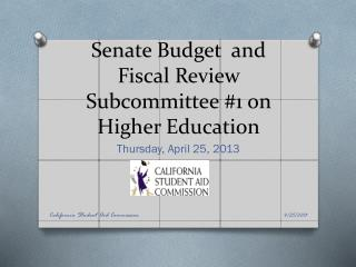 Senate Budget  and Fiscal Review Subcommittee #1 on Higher Education