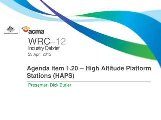 Agenda item 1.20 – High Altitude Platform Stations (HAPS)