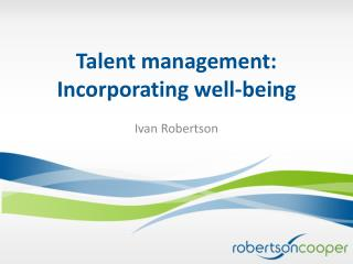 Talent management:  Incorporating well-being