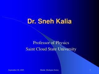 Dr. Sneh Kalia