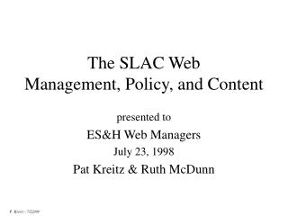 The SLAC Web Management, Policy, and Content