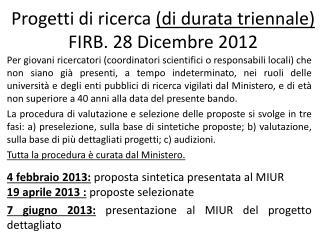 Progetti di ricerca  (di durata triennale)  FIRB . 28 Dicembre 2012