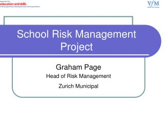 School Risk Management Project