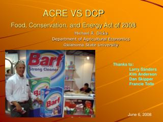 ACRE VS DCP  Food, Conservation, and Energy Act of 2008