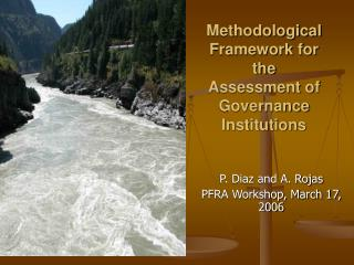 Methodological Framework for the Assessment of Governance Institutions