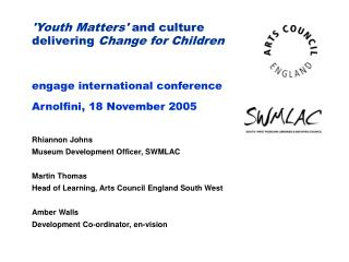 'Youth Matters'  and culture delivering  Change for Children