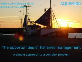 The  opportunities of fisheries management A simple approach to a complex problem