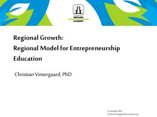 Regional Growth: Regional Model for Entrepreneurship Education