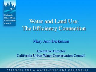 Water and Land Use:   The Efficiency Connection