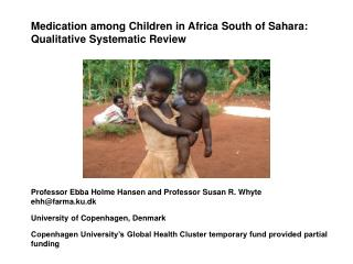 Medication among Children in Africa South of Sahara: Qualitative Systematic Review