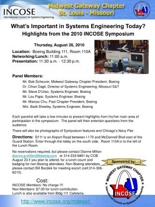 What's Important in Systems Engineering Today?  Highlights from the 2010 INCOSE Symposium