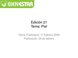 Edición 21 Tema: Piel
