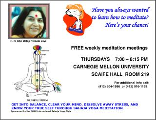 FREE weekly meditation meetings               THURSDAYS    7:00 – 8:15 PM