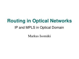 Routing in Optical Networks