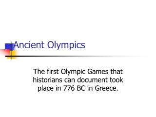 Ancient Olympics The first Olympic Games that historians can ...