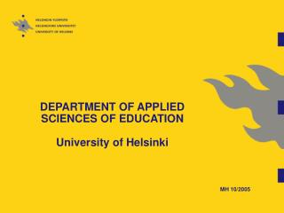DEPARTMENT OF APPLIED  SCIENCES OF EDUCATION University of Helsinki