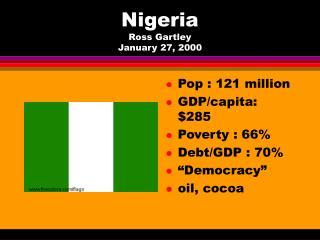 Nigeria Ross Gartley January 27, 2000
