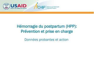 Hémorragie du postpartum (HPP):  Prévention et prise en charge